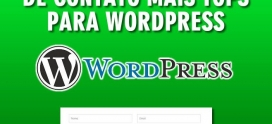 12 Plugins de formulário WordPress mais tops para seu site